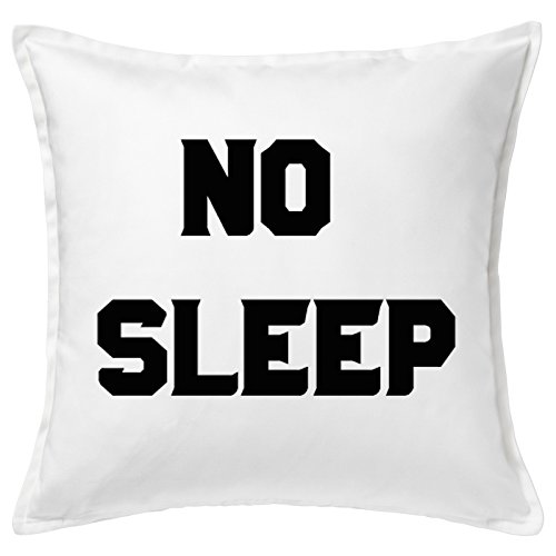 No Sleep Black Font Word Home Good Quality White Cushion Cover Cuscini