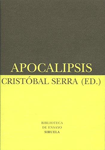 Apocalipsis (Biblioteca de Ensayo / Serie menor) por Cristóbal Serra