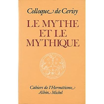 Le Mythe et le mythique