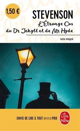 L'étrange cas du docteur Jekyll et de Mr Hyde par Robert Louis Stevenson