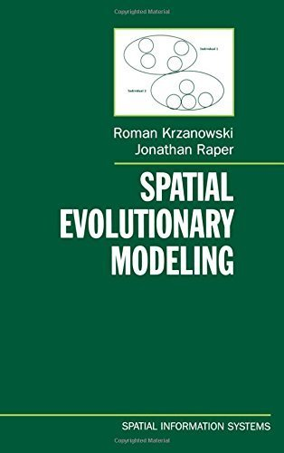 Spatial Evolutionary Modeling (Spatial Information Systems) by Roman M. Krzanowski (2001-08-02)