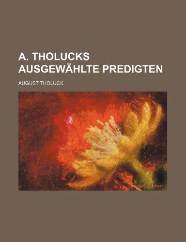 A. Tholucks Ausgewählte Predigten