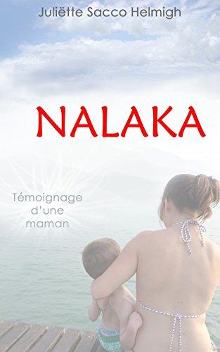Nalaka: Au pied de la montage russe