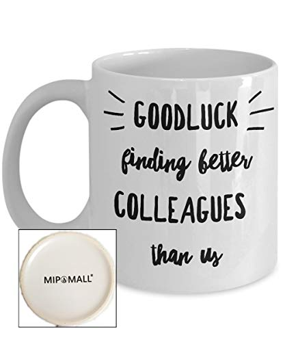 Funny Colleague Coworkers boss Mugs Gifts Best Coffee Tea Cup Friend Retirement Goodbye Leaving Farewell for Going Away Thank You Leave Men Women him her Work New Job by MipoMall®