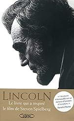 Abraham Lincoln. L'homme qui rêva l'Amérique. de Goodwin Kearns