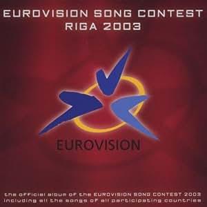 Eurovision Song Contest: Riga 2003