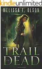 Trail of Dead (Scarlett Bernard Book 2) (English Edition)