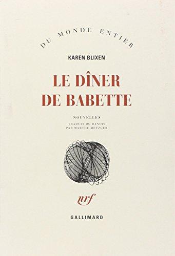 Le Dîner de Babette | Blixen, Karen (1885-1962)