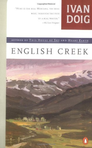 English Creek (Contemporary American Fiction) by Ivan Doig (26-Aug-1992) Paperback
