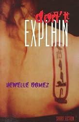 Don't Explain: Short Fiction by Jewelle Gomez (1998-05-01)
