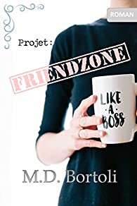 Projet Friendzone par Margot D. Bortoli