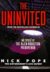 The Uninvited by Nick Pope (1997-06-02)