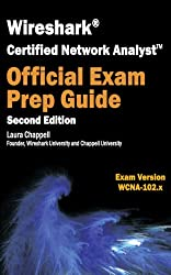 Wireshark Certified Network Analyst Exam Prep Guide (Second Edition) (English Edition)