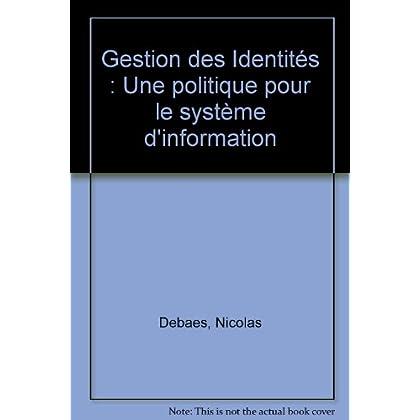 Gestion des Identités : Une Politique pour le Système d'Information