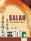 Salah: The Muslim Prayer