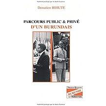 Parcours public et privé d'un burundais