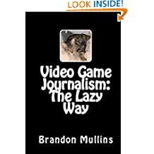 Video Game Journalism: The Lazy Way