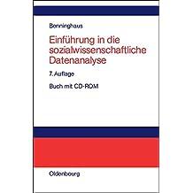 Einführung in die sozialwissenschaftliche Datenanalyse: Buch mit CD-ROM