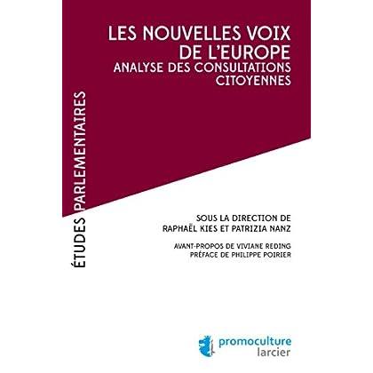 Les nouvelles voix de l'Europe: Analyse des consultations citoyennes (Études Parlementaires)