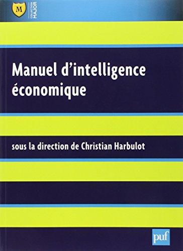 Manuel d'intelligence économique par Christian Harbulot
