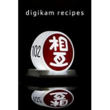 digiKam Recipes (English Edition)