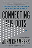 Connecting the Dots: Lessons for Leadership in a Startup World (English Edition)