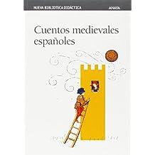Cuentos medievales españoles (Clásicos - Nueva Biblioteca Didáctica)