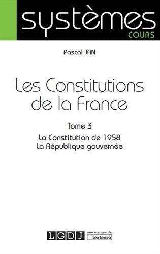 Les constitutions de la France par Pascal Jan