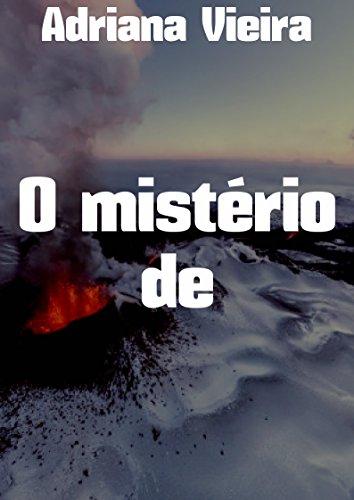 O mistério de  (Portuguese Edition) por Adriana  Vieira