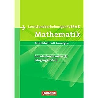 Vorbereitungsmaterialien für VERA - Mathematik: 8. Schuljahr: Grundanforderungen - Arbeitsheft mit Lösungen