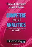 Competere con gli analytics. La nuova scienza per vincere nel business