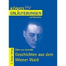 Königs Erläuterungen und Materialien, Bd.467, Geschichten aus dem Wiener Wald