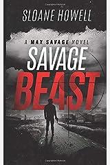 Savage Beast (Max Savage) Paperback