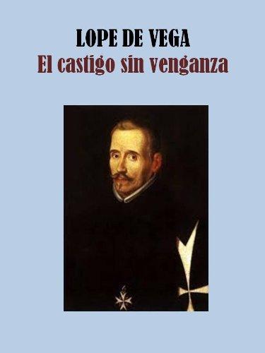 EL CASTIGO SIN VENGANZA por LOPE  DE VEGA
