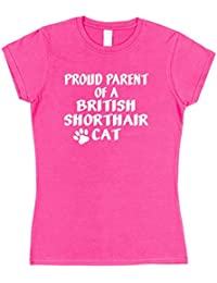 Click My Clobber Womens, T-Shirt, Proud Parent Of A British Shorthair Cat Great Christmas Gift Idea For Cat Lover,
