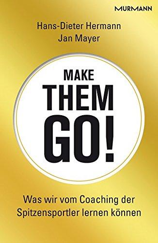 Make them go! Was wir vom Coaching der Spitzensportler lernen können