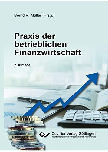 Praxis der betrieblichen Finanzwirtschaft