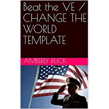 Beat the VE / CHANGE THE WORLD TEMPLATE (English Edition)