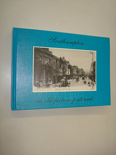 Southampton in Old Picture Postcards por A. G. K. Leonard