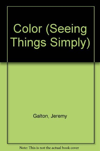 Color (Seeing Things Simply) by Jeremy Galton (1994-08-02)