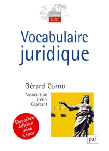 Vocabulaire juridique par Cornu Gérard (sous la direction de)
