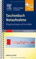 Taschenbuch Notaufnahme: Pflegehandlungen auf einen Blick - mit www.pflegeheute.de-Zugang