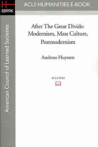 [After the Great Divide: Modernism, Mass Culture, Postmodernism] (By: Professor Andreas Huyssen) [published: November, 2008]