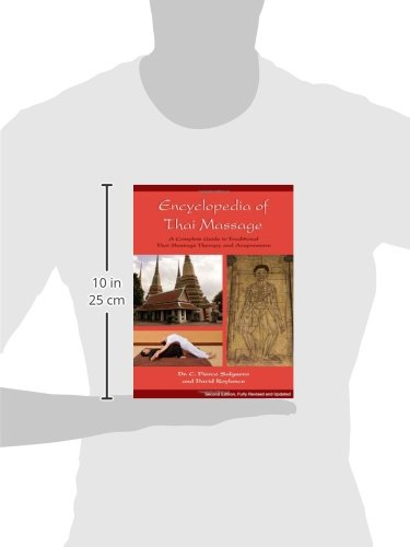 The Encyclopedia of Thai Massage: A Complete Guide to Traditional Thai Massage Therapy & Acupressure