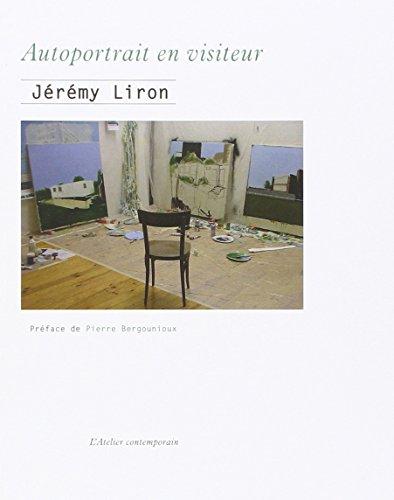 Autoportrait en visiteur par Jérémy Liron