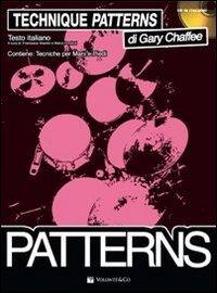 Tecnique patterns. Tecniche per mani e piedi. Con CD Audio (Chaffee-patterns)