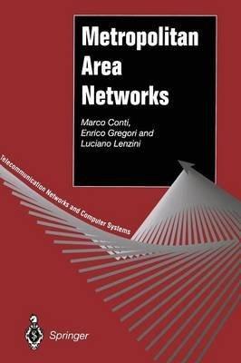 [(Metropolitan Area Networks )] [Author: Marco Conti] [Jul-2012]