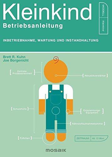 Kleinkind - Betriebsanleitung: Inbetriebnahme, Wartung und Instandhaltung