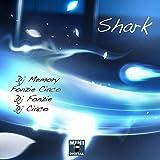 Shark (Dj Fonzies Choco Remix)