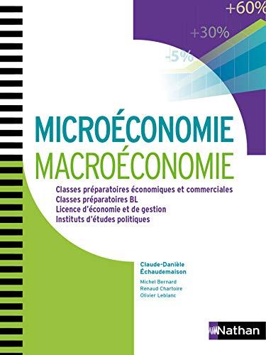 Microéconomie et Macroéconomie aux concours des grandes écoles (PREPAS COMMERCIALES) par Michel Bernard